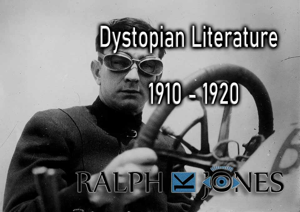 Dystopian Literature 20th Century 1910 - 1920