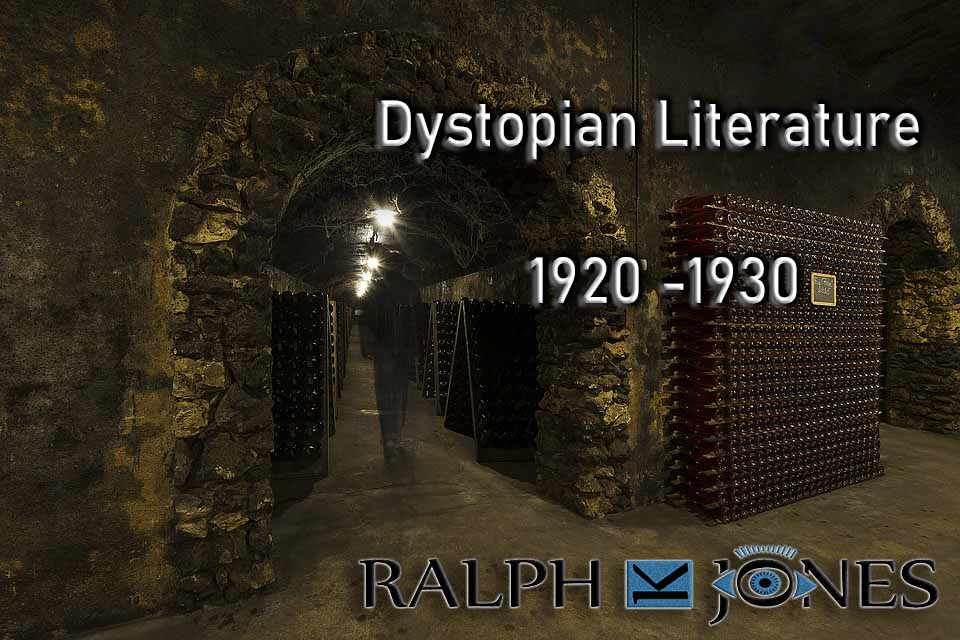 Dystopian Literature 20th Century – 1920 -1930