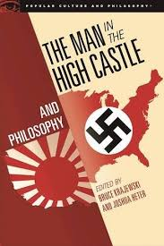 The Man in the High Castle Dystopian