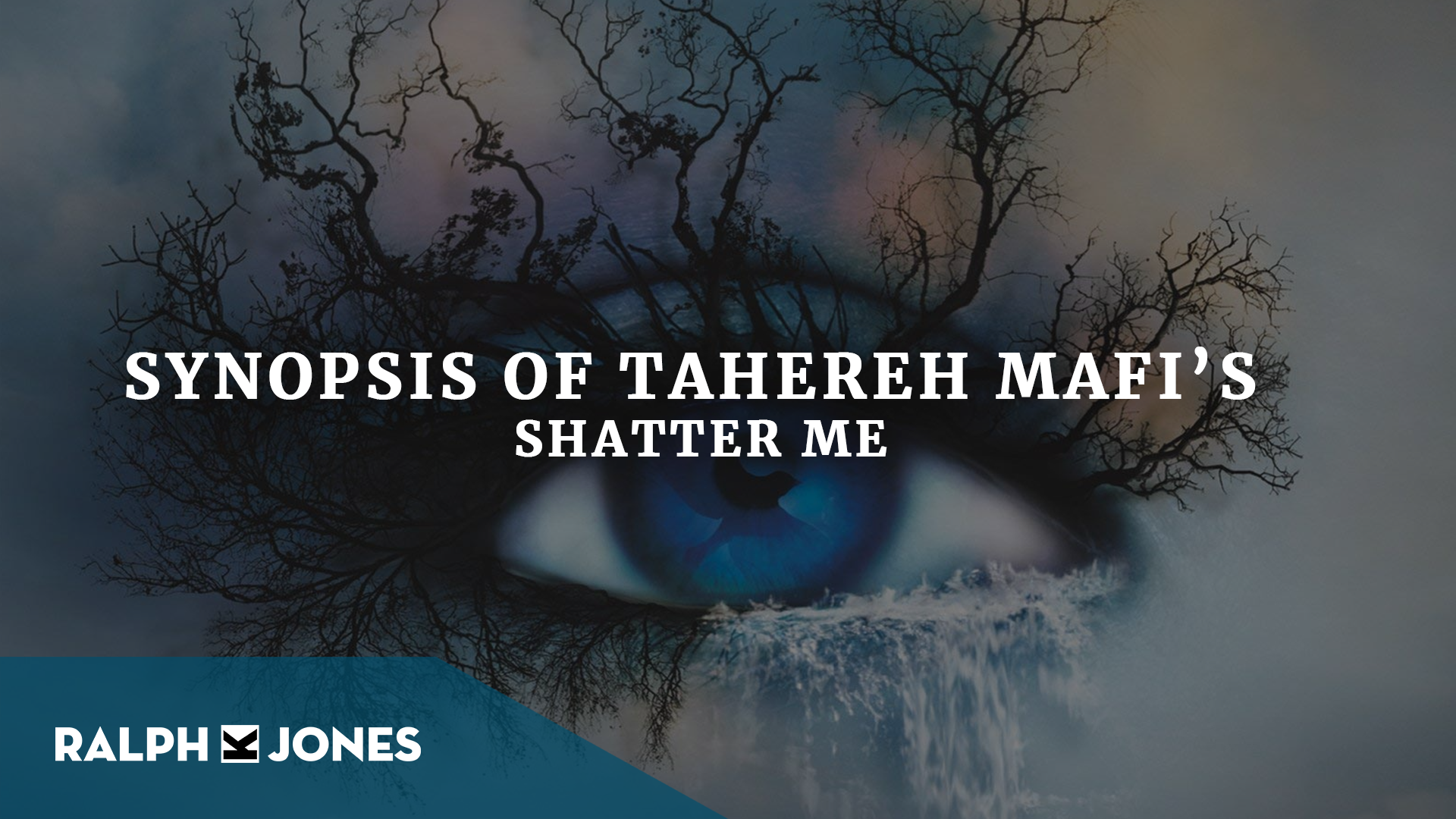 Synopsis of Tahereh Mafi's – Shatter Me