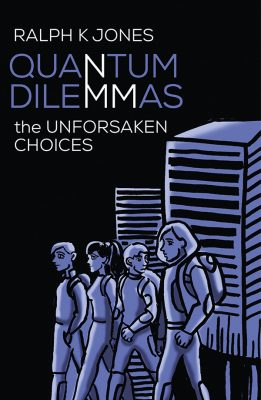 Quantum Dilemmas By Ralph K Jones